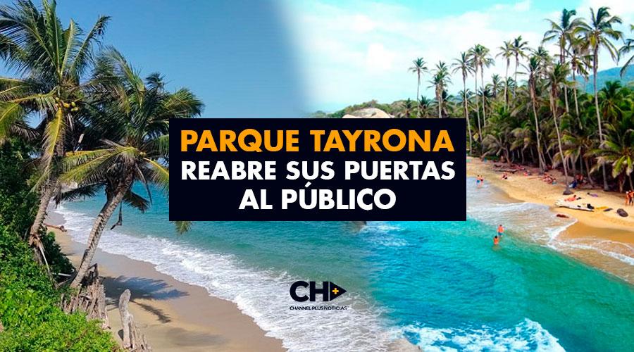 Parque Tayrona reabre sus puertas al público