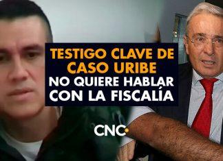 Testigo clave de caso Uribe no quiere hablar con la Fiscalía