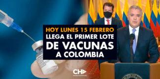 Hoy Lunes 15 Febrero llega el primer lote de VACUNAS a Colombia