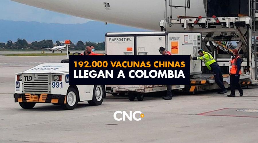 192.000 vacunas Chinas llegan a Colombia. Ya tenemos 242.000, aunque no se sabe qué pasó con 208 que se