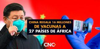 China regala 16 millones de vacunas a 27 países de África