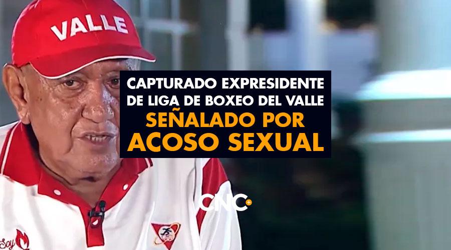 Capturado expresidente de Liga de Boxeo del Valle señalado por ACOSO SEXUAL