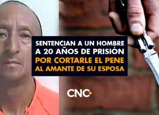 Sentencian a un hombre a 20 años de prisión por cortarle el pene al amante de su esposa