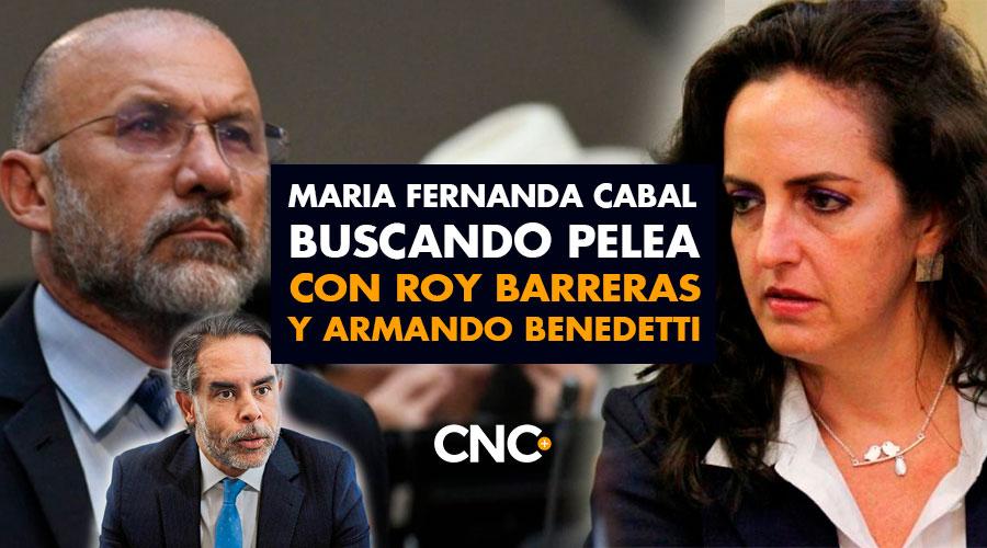 María Fernanda Cabal buscando PELEA con Roy Barreras y Armando Benedetti