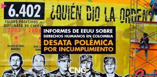 Informes de EEUU sobre Derechos Humanos en Colombia desata polémica por incumplimiento