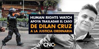 Human Rights Watch apoya trasladar el caso de DILAN CRUZ a la justicia ordinaria