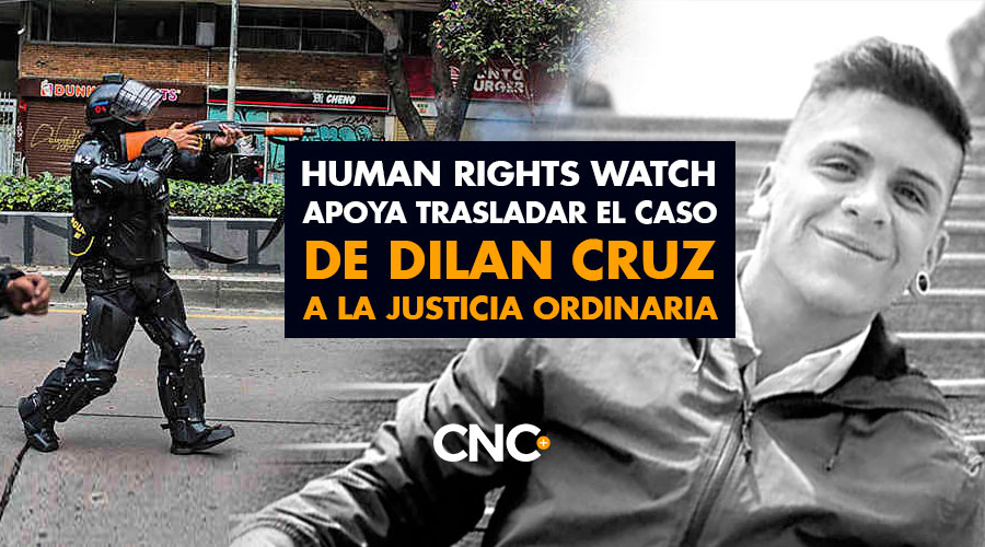Human Rights Watch apoya trasladar el caso de DILAN CRUZ a la justicia ordinaria