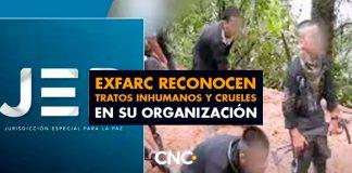 ExFARC reconocen tratos inhumanos y crueles en su organización