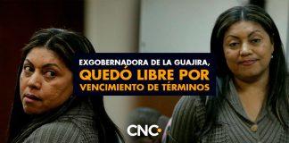 Exgobernadora de La Guajira, quedó libre por vencimiento de términos