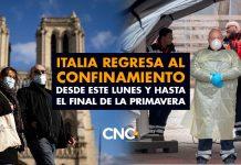 Italia regresa al confinamiento desde este lunes y hasta el final de la primavera