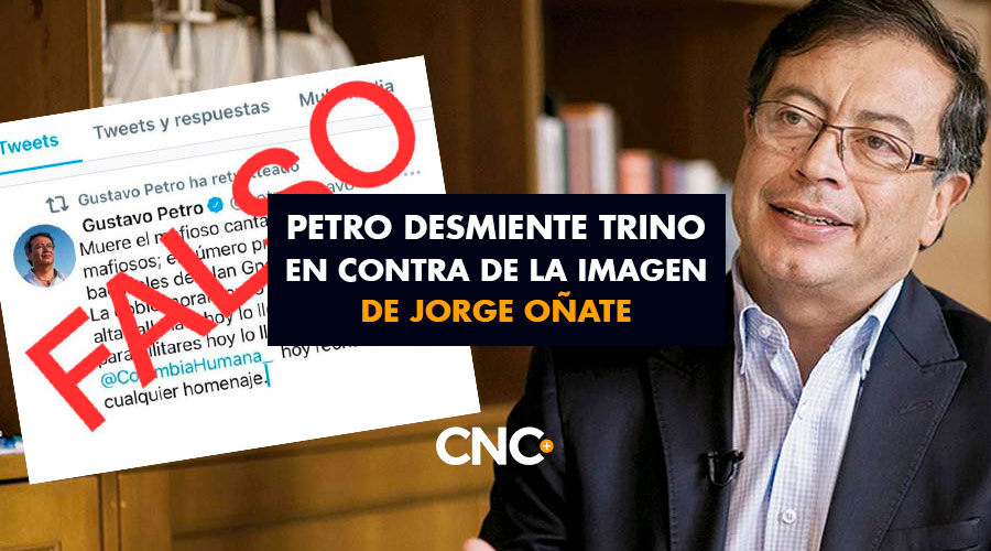 Petro desmiente trino en contra de la imagen de Jorge Oñate