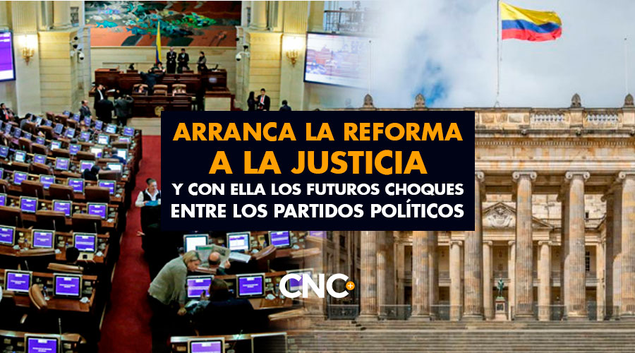 Arranca la Reforma a la JUSTICIA y con ella los futuros choques entre los partidos políticos