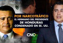 Por narcotráfico el Hermano del presidente de Honduras condenado en EE. UU.