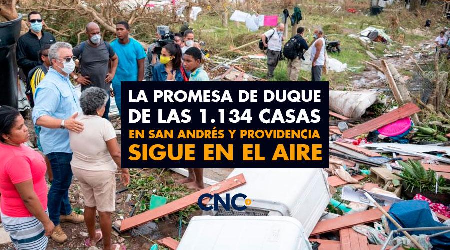 La Promesa de Duque de las 1.134 casas en San Andrés y Providencia sigue en el aire