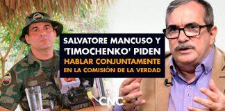 Salvatore Mancuso y 'Timochenko' piden hablar CONJUNTAMENTE en la Comisión de la Verdad