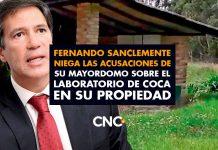 Fernando Sanclemente niega las acusaciones de su mayordomo sobre el laboratorio de coca en su propiedad
