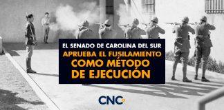 El Senado de Carolina del Sur aprueba el FUSILAMIENTO como método de ejecución