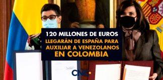 120 Millones de Euros llegarán de España para auxiliar a venezolanos en Colombia