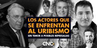 Los Actores que se enfrentan al Uribismo sin temor a posibles represalias