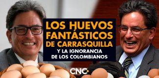 Los HUEVOS fantásticos de Carrasquilla y la Ignorancia de los Colombianos