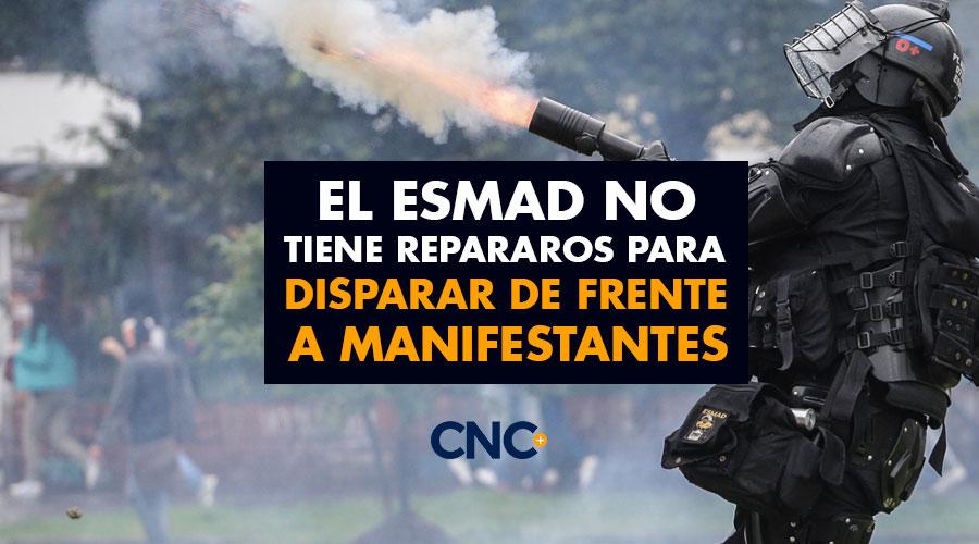 El ESMAD no tiene repararos para DISPARAR de FRENTE a manifestantes