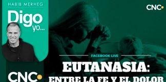 EUTANASIA: ENTRE LA FE Y EL DOLOR