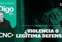¿VIOLENCIA O LEGÍTIMA DEFENSA?