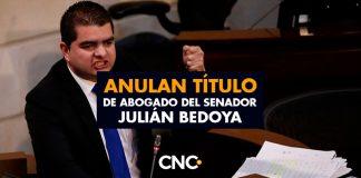 Anulan título de abogado del senador Julián Bedoya