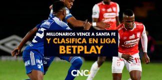 Millonarios vence a Santa Fe y clasifica en Liga Betplay