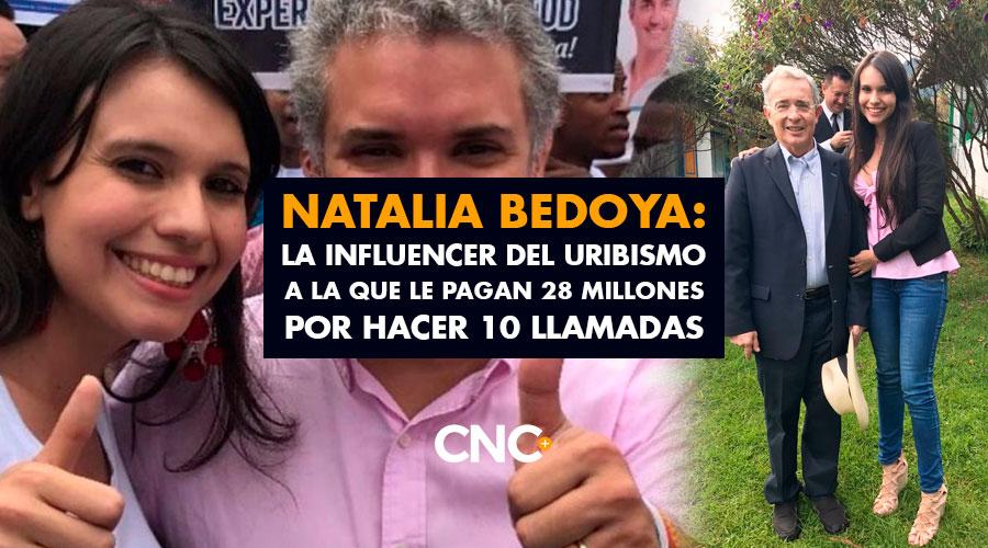 Natalia Bedoya: La Influencer del Uribismo a la que le pagan 28 millones por hacer 10 llamadas