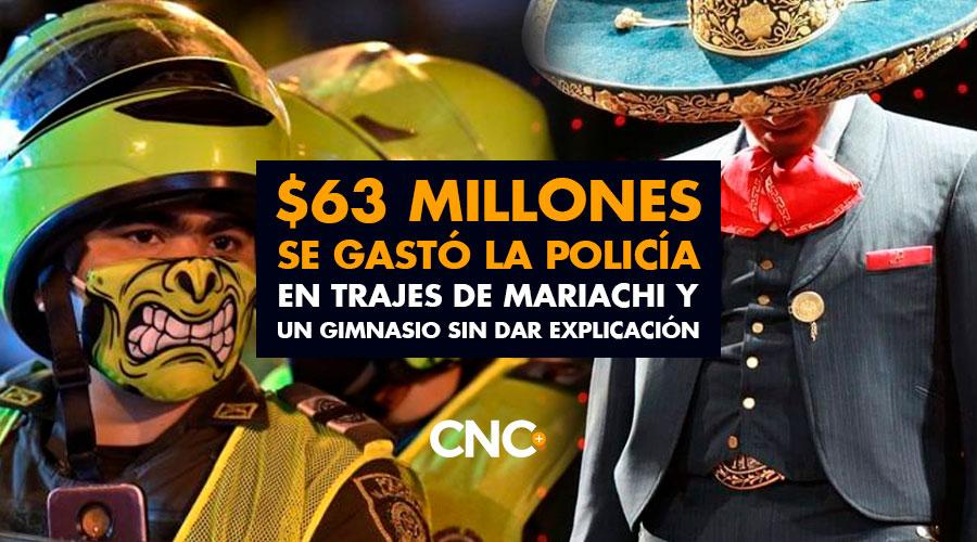 $63 Millones se GASTÓ la policía en trajes de Mariachi y un Gimnasio sin dar explicación