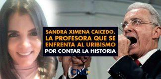 Sandra Ximena Caicedo, la Profesora que se ENFRENTA al Uribismo por contar la Historia