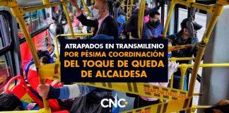 Atrapados en Transmilenio por PÉSIMA coordinación del Toque de Queda de Alcaldesa