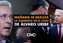 Mañana se realiza la audiencia en el caso de Álvaro Uribe