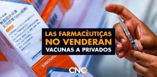 Las farmacéuticas NO VENDERÁN vacunas a PRIVADOS