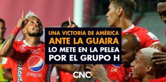 Una victoria de América ante La Guaira lo mete en la pelea por el Grupo H