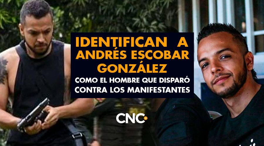 Identifican a Andrés Escobar González como el hombre que disparó contra los manifestantes