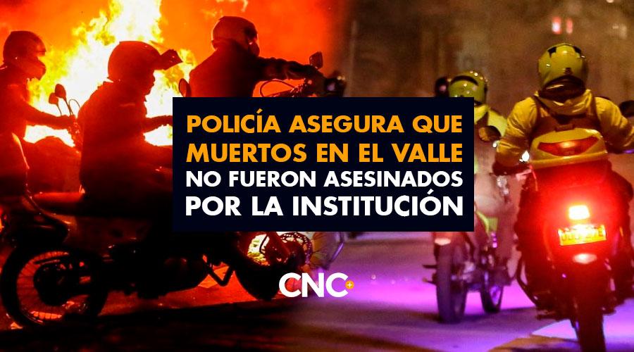 Policía asegura que MUERTOS en el Valle no fueron asesinados por la institución