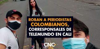 Roban a periodistas colombianos, corresponsales de Telemundo en Cali