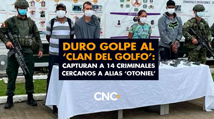 Duro Golpe al 'Clan del Golfo': capturan a 14 criminales cercanos a alias 'Otoniel' en el Urabá