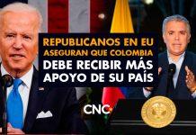 Republicanos en EU aseguran que Colombia debe recibir más apoyo de su país