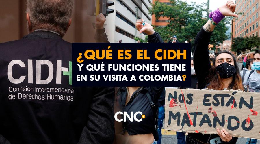 ¿Qué es el CIDH y qué funciones tiene en su visita a Colombia?