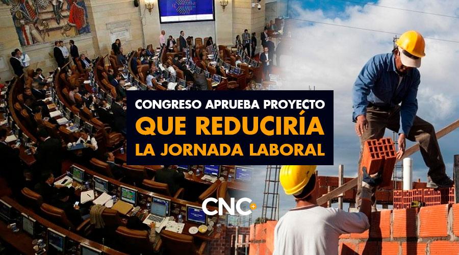 Congreso aprueba proyecto que reduciría la jornada laboral