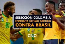 Selección Colombia enfrenta último partido contra Brasil y el país reza por un resultado favorable