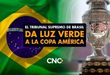 El Tribunal Supremo de Brasil da luz verde a la Copa América