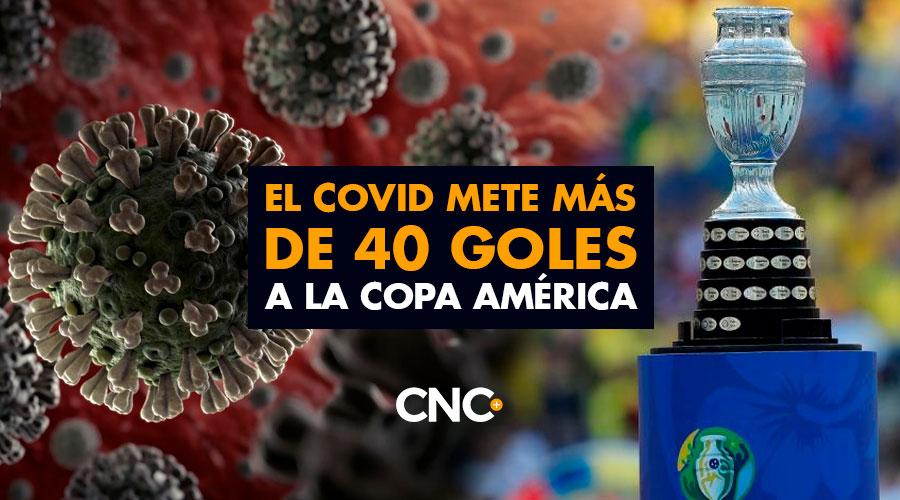 El Covid mete más de 40 goles a la Copa América
