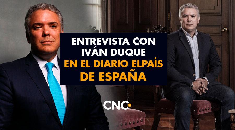 Entrevista con Iván Duque en el diario ELPAÍS de España
