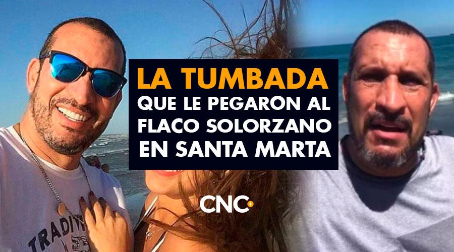 La TUMBADA que le pegaron al Flaco Solorzano en Santa Marta