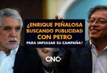 ¿Enrique Peñalosa buscando publicidad con Petro para impulsar su campaña?