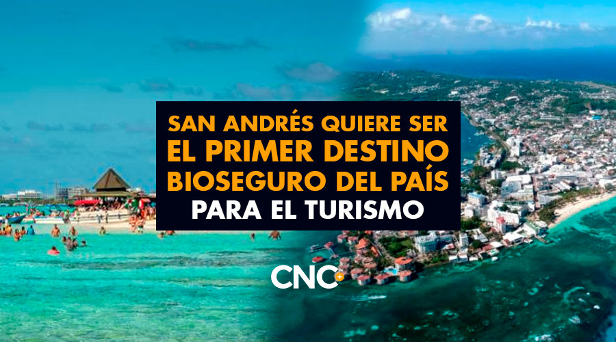 San Andrés quiere ser el Primer Destino Bioseguro del País para el Turismo